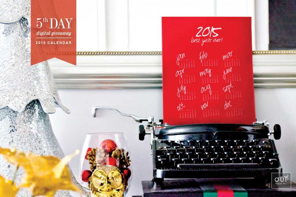 OuiDesignCo_DigitalGiveAway_DayFive_2015_Calendar